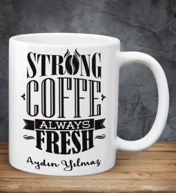 Strong Coffee Kupa